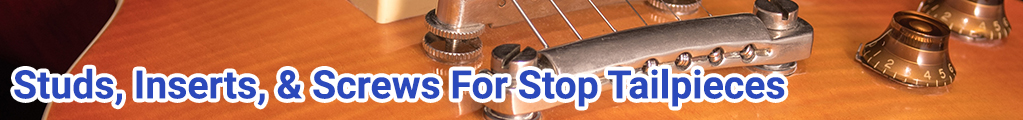 stop-tailpiece-studs-inserts-screw-promo-banner